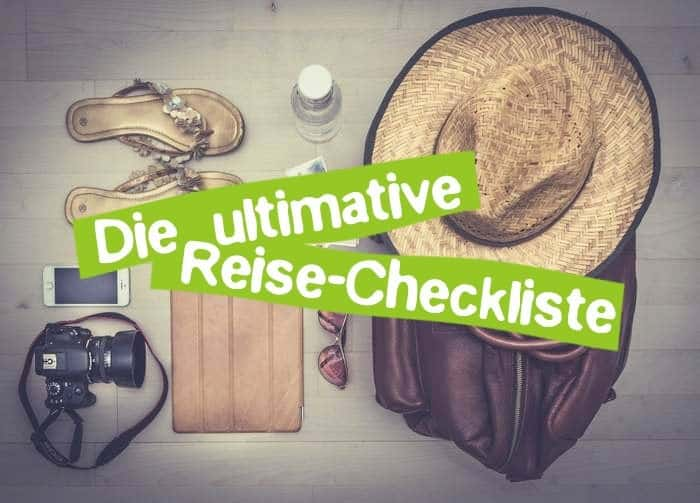 Ultimative Reise Checkliste