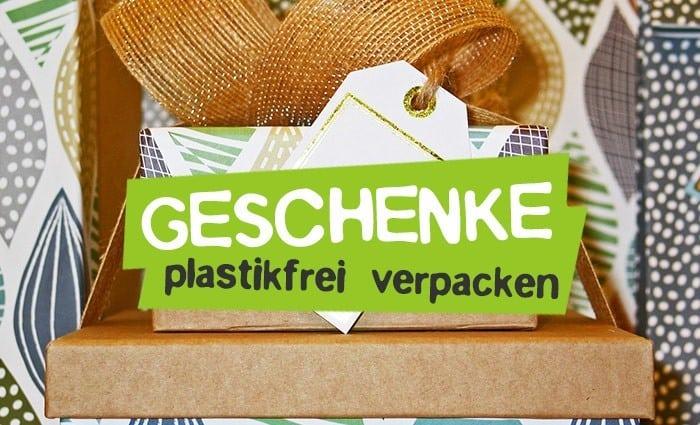 Nachhaltig Geschenke plastikfrei verpacken ohne Plastik