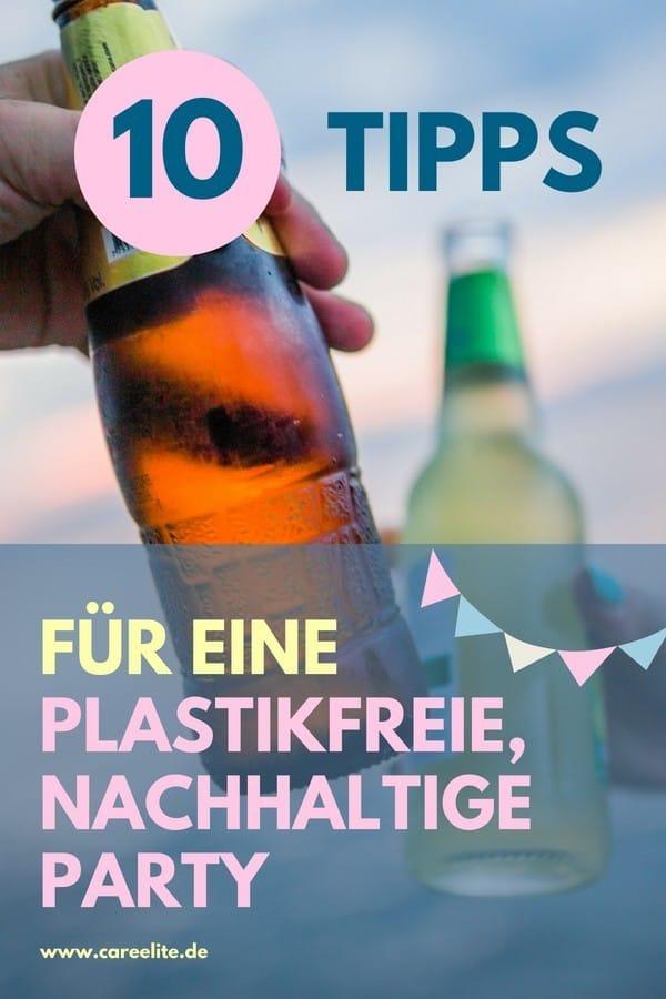 Plastikfreie Party feiern - Party ohne Plastik