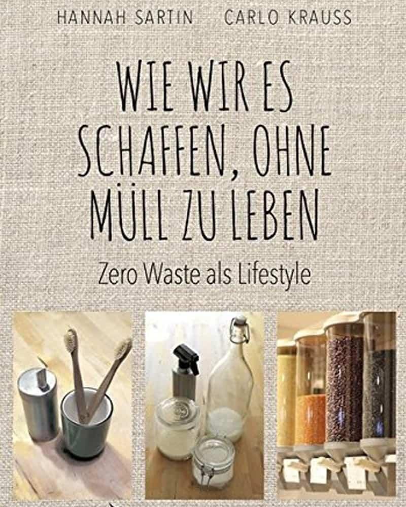 Wie wir es schaffen ohne Müll zu leben - Buch