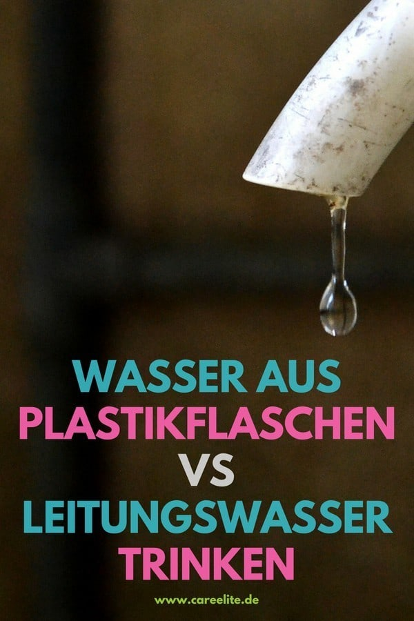 Vergleich: Wasser aus Plastikflaschen & Leitungswasser trinken