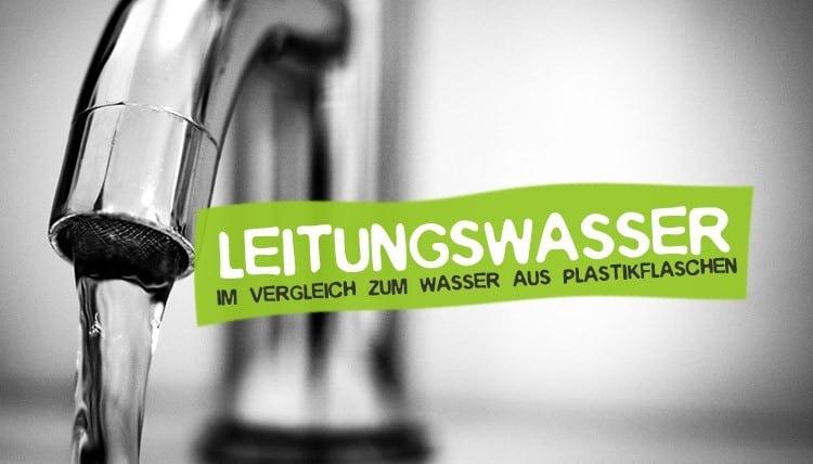 Leitungswasser statt Plastikflaschen zum vegan und plastikfrei leben