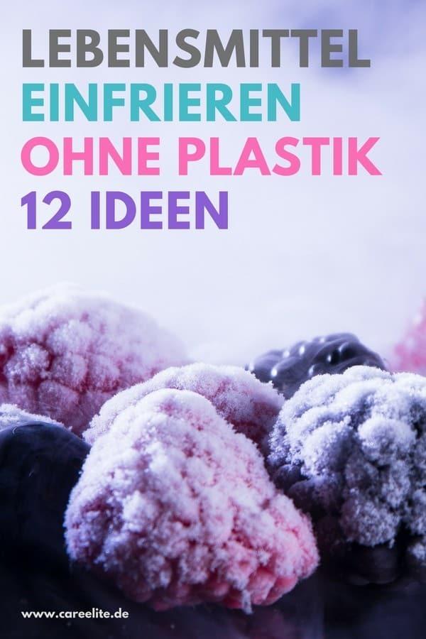 Lebensmittel einfrieren ohne Plastik - Plastikfrei einfrieren