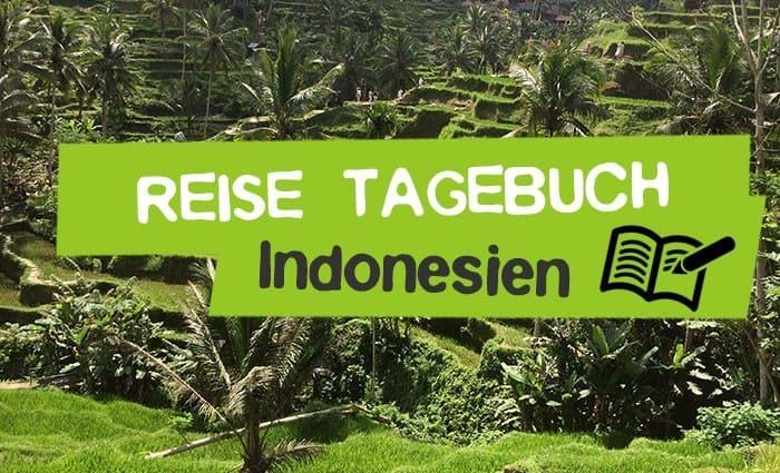 Indonesien Reise - Tipps & Tricks zu Visum, Impfung, Geld und Sehenswürdigkeiten