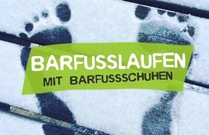 Barfußlaufen mit Barfußschuhen - Erfahrungen mit Vivobarefoot