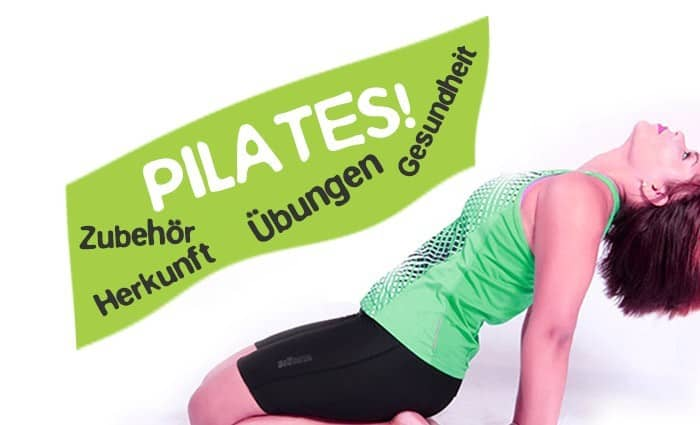 Pilates Training - Was ist das? Zubehör und Übungen