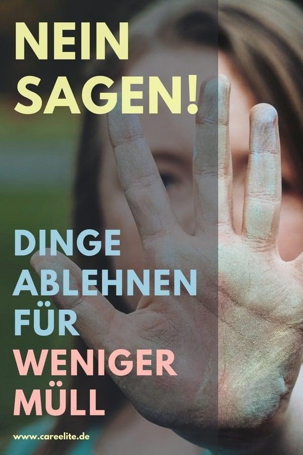 Nein sagen Zero Waste - Dinge ablehnen (to refuse)