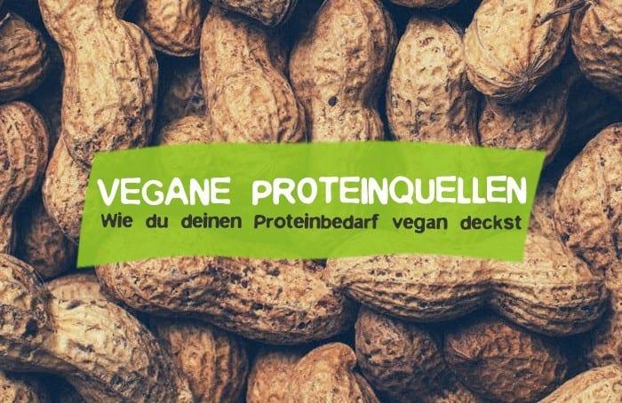 Vegane Proteinquellen - Proteine vegan zu dir nehmen