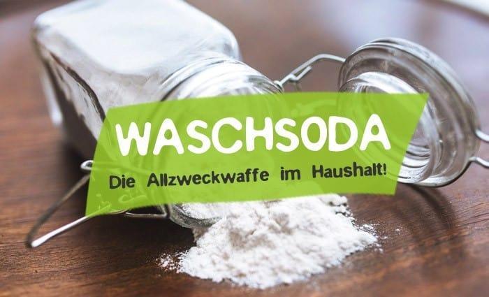 Waschsoda Anwendungen, Putzen und Unterschied zu Natron