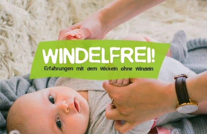 Windelfrei Erfahrungen - Babys wickeln ohne Windeln