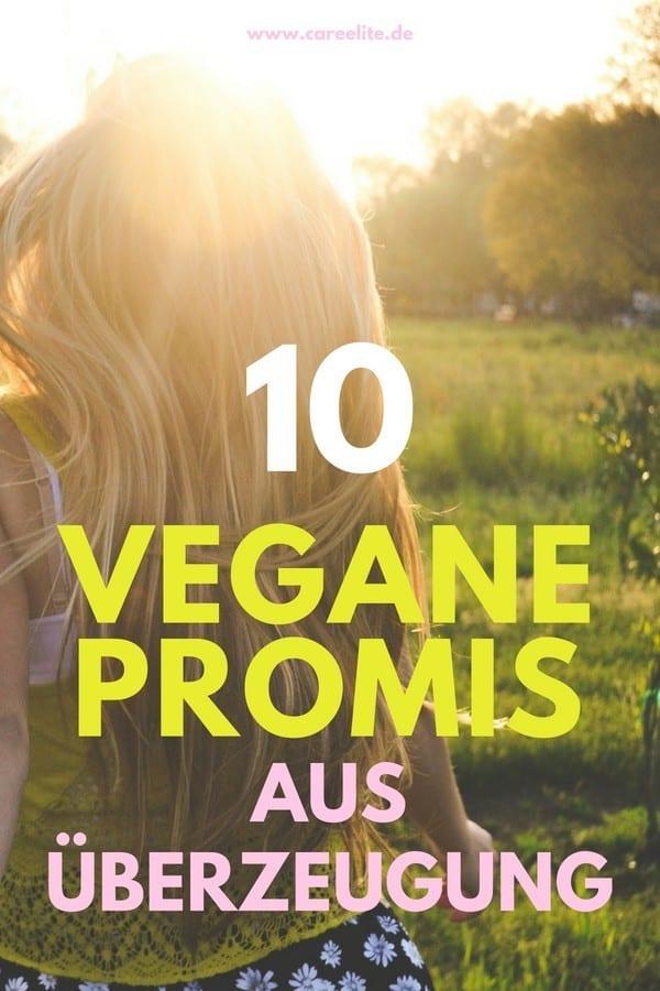 Vegane Promis - Vegane Prominente im Überblick