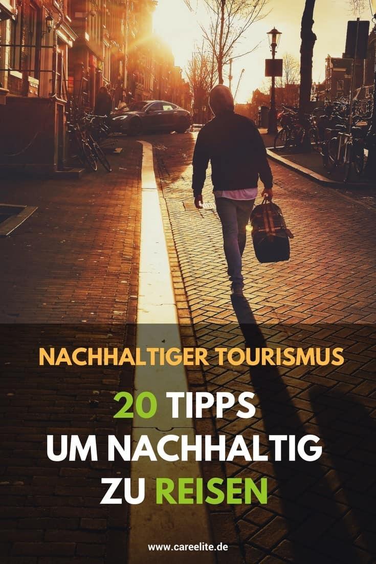 Nachhaltig reisen, nachhaltiger Tourismus