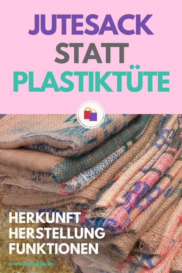 Jutesack statt Plastiktüte - Jute als natürliche Alternative