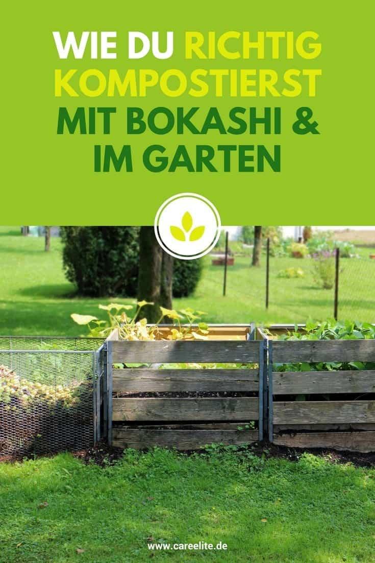 Richtig Kompostieren Mit Bokashi Im Garten Careelite