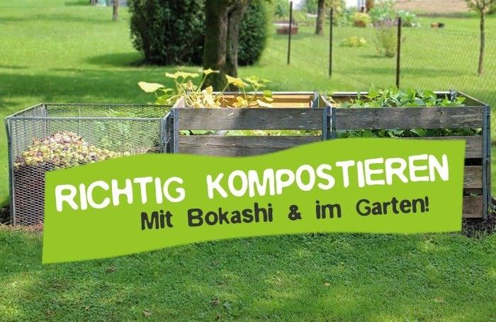 Richtig kompostieren - Kompost anlegen Bokashi Eimer
