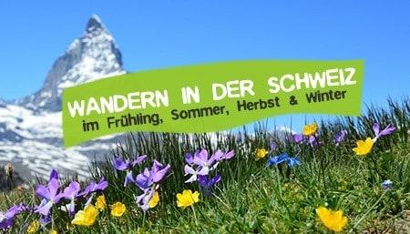 Wandern in der Schweiz Erfahrungen