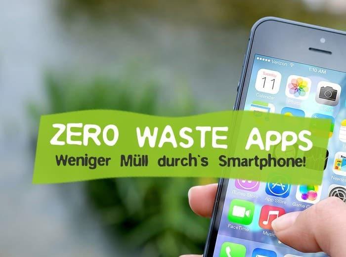 Zero Waste Apps - Apps für weniger Müll