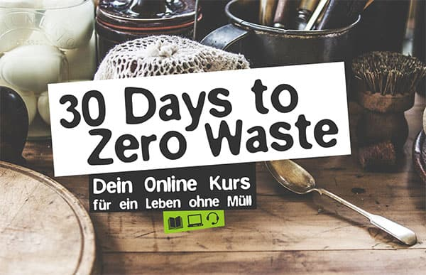 Zero Waste Online Kurs Plastikfrei Kurs
