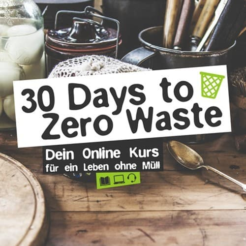 30 Days To Zero Waste Kurs