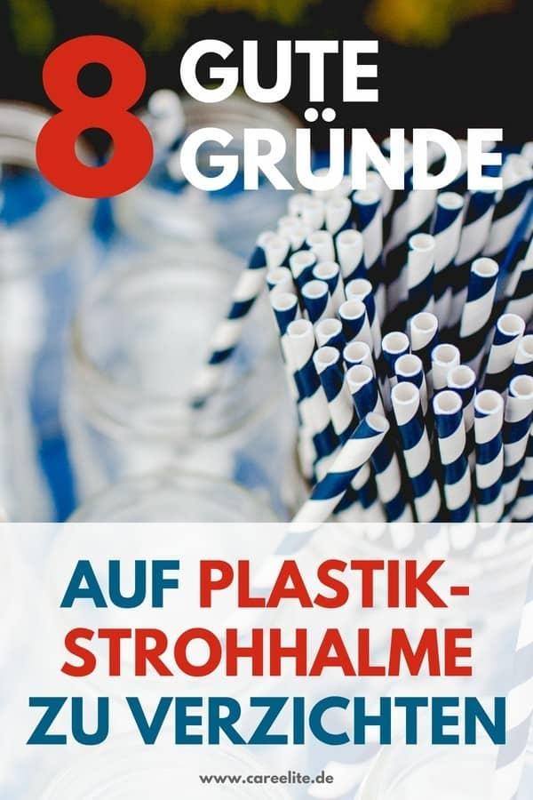Gegen Plastikstrohhalme - Auf Strohhalme aus Plastik verzichten