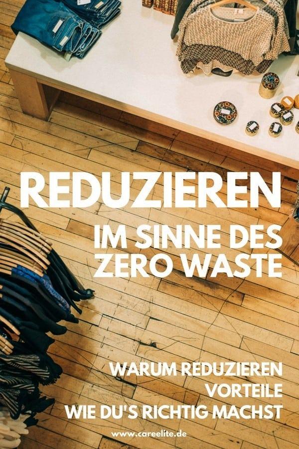 Dinge reduzieren im Sinne des Zero Waste