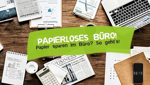 Papierloses Büro ohne Papier sparen