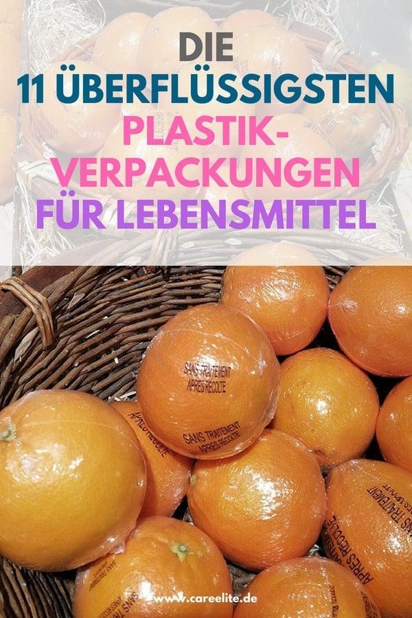 Absurde Plastikverpackungen für Lebensmittel
