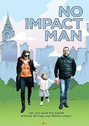 No Impact Man - Doku über Nachhaltigkeit