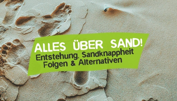 Sand Problem Sandknappheit zu wenig Sand