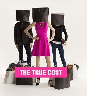 The true cost - Dokus Nachhaltigkeit
