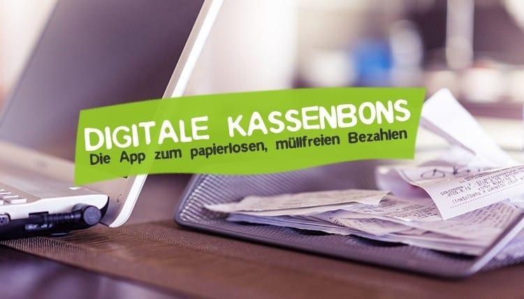 App für papierloses Bezahlen - Digitale Kassenbons