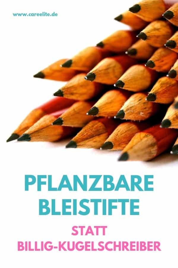 Pflanzbare Bleistifte statt Billig Kugelschreiber