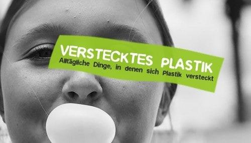 Verstecktes Plastik im Alltag