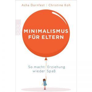 Minimalismus für Eltern Buch