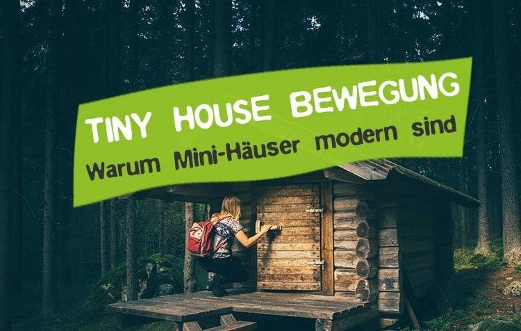 Tiny House Bewegung was ist das