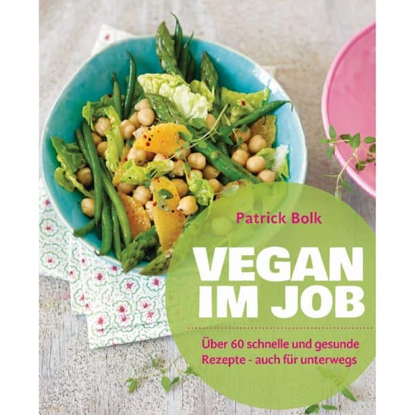 Vegan im Job Buch von Patrick Bolk