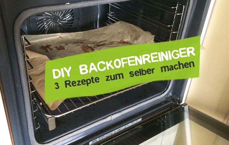 DIY Backofenreiniger selber machen