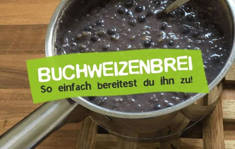Warmer Buchweizenbrei - leckeres und veganes Rezept