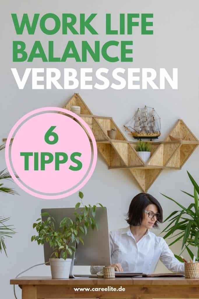 Work Life Balance verbessern Tipps