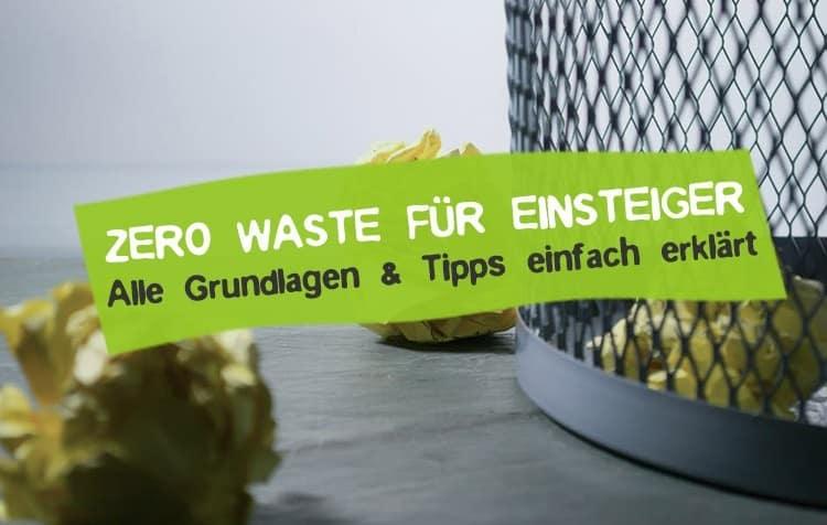Zero Waste für Einsteiger & Anfänger