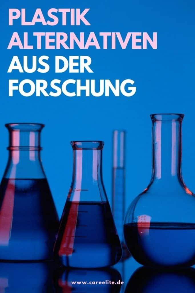 Plastik Alternativen aus Forschung und Wissenschaft