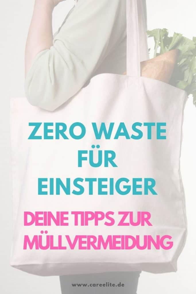 Zero Waste Einsteiger & Anfänger