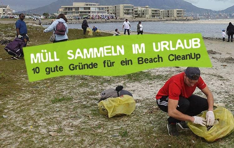 Müll sammeln im Urlaub - 10 gute Gründe