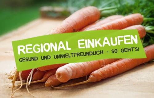 Regional einkaufen und konsumieren - So geht's!