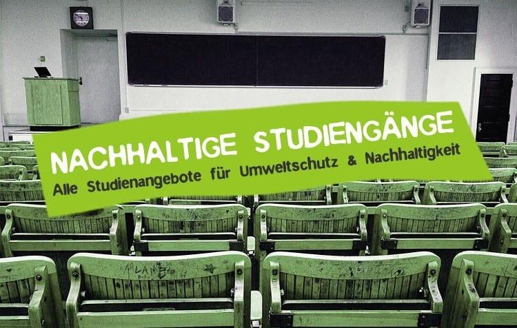 Nachhaltige Studiengänge über Umweltschutz Übersicht