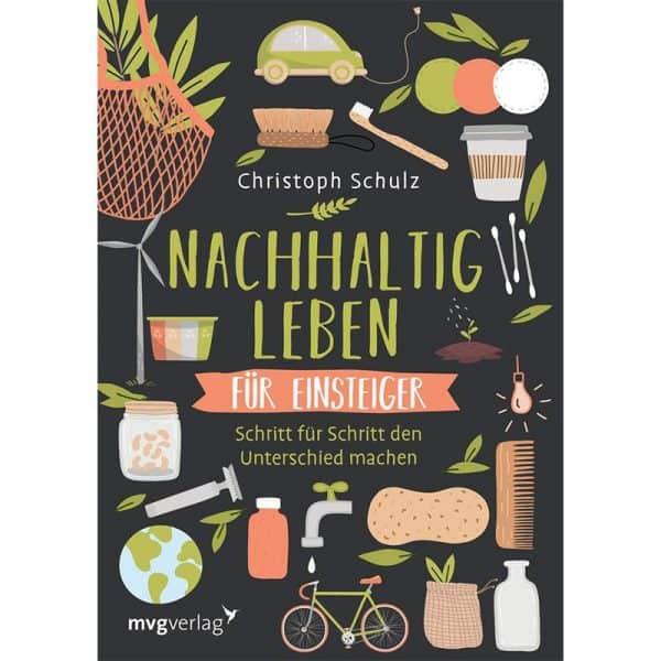 Buch Nachhaltig Leben für Einsteiger von Christoph Schulz