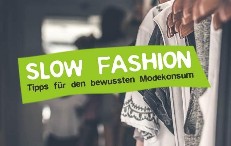 Slow Fashion Bewegung Tipps und Definition