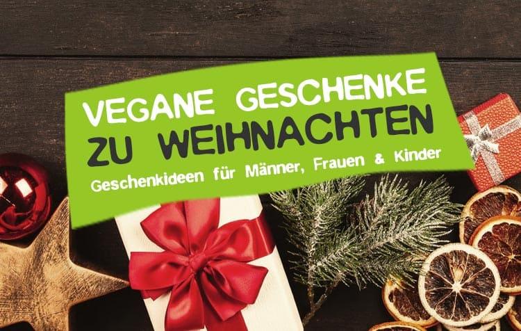 Vegane Weihnachtsgeschenke für Männer, Frauen und Kinder