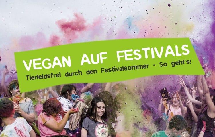 Vegan auf Festivals feiern - so geht's!