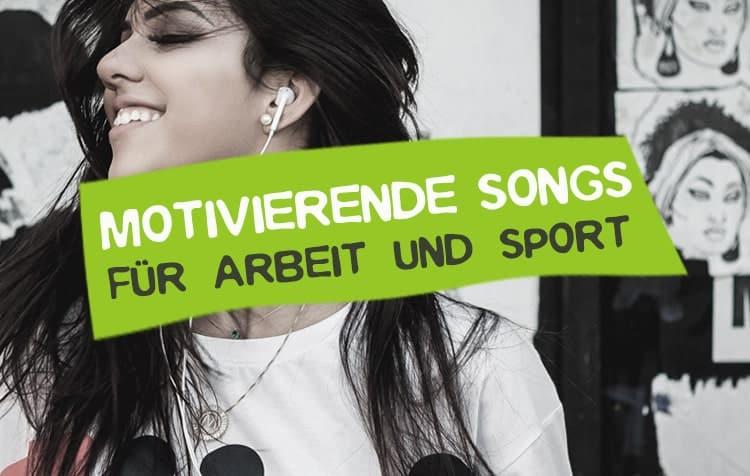 Motivierende Lieder für Sport und Arbeit